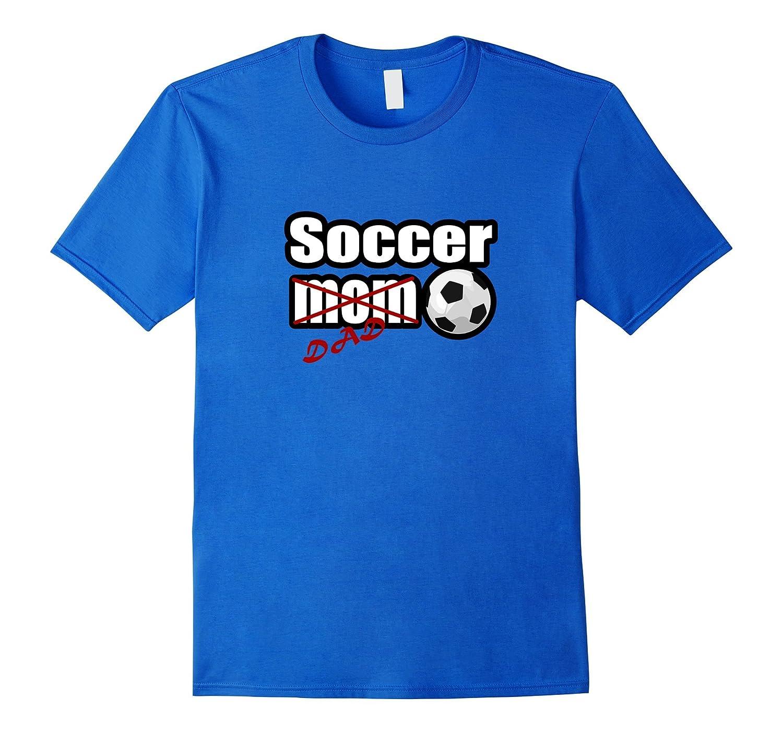 466ea9e2 Soccer Dad T-shirt soccer dad gifts – Hntee.com