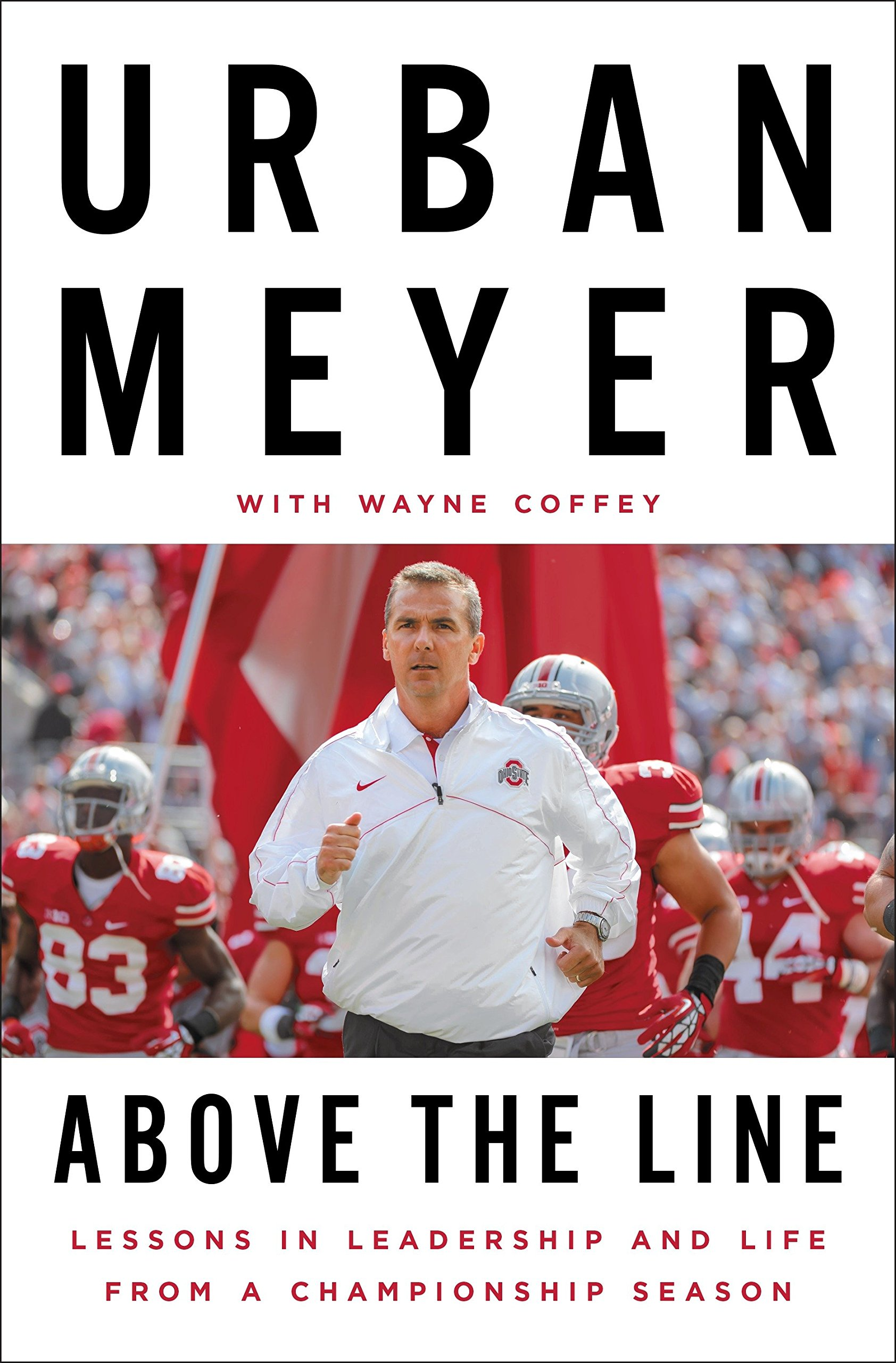 Above The Line Lessons In Leadership And Life From A Championship