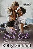 36 Hour Date (One Wild Wish Book 3)