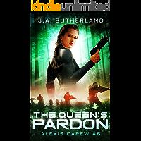 The Queen's Pardon (Alexis Carew Book 6)