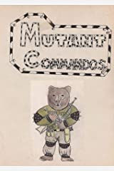 Mutant Commandos: The Origins of Time Travel (Book 2) Kindle Edition