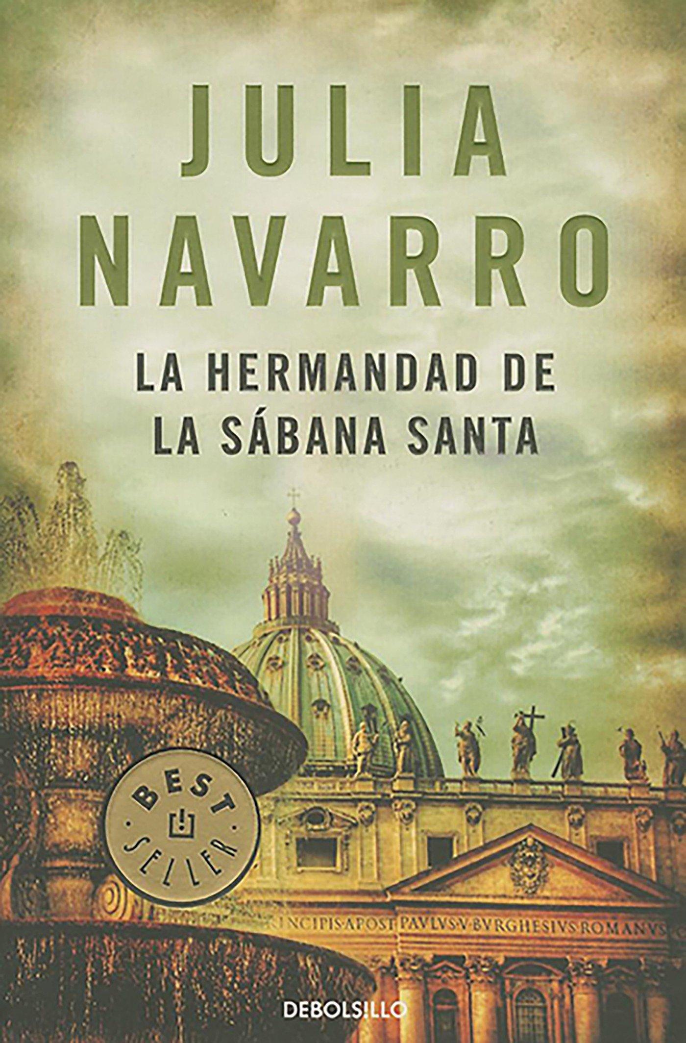 La hermandad de la Sábana Santa (Best Seller): Amazon.es: Navarro, Julia: Libros