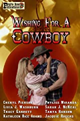 Wishing for a Cowboy Kindle Edition