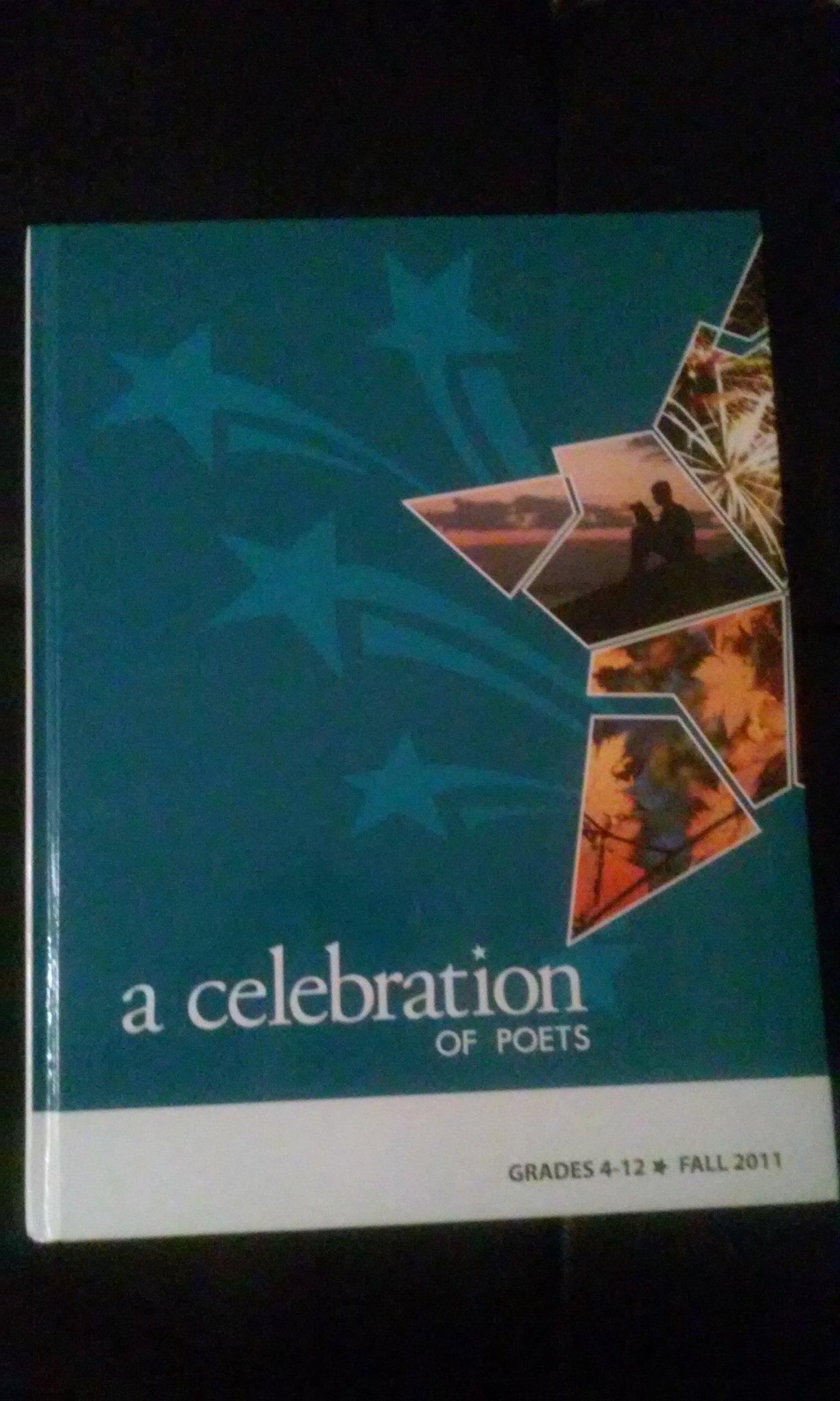 A Celebration of Poets - Grades 4-12 - Fall 2011 PDF