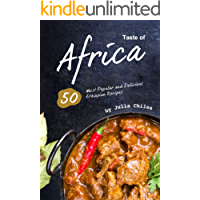 Taste of Africa: 50 Most Popular and Delicious Ethiopian Recipes