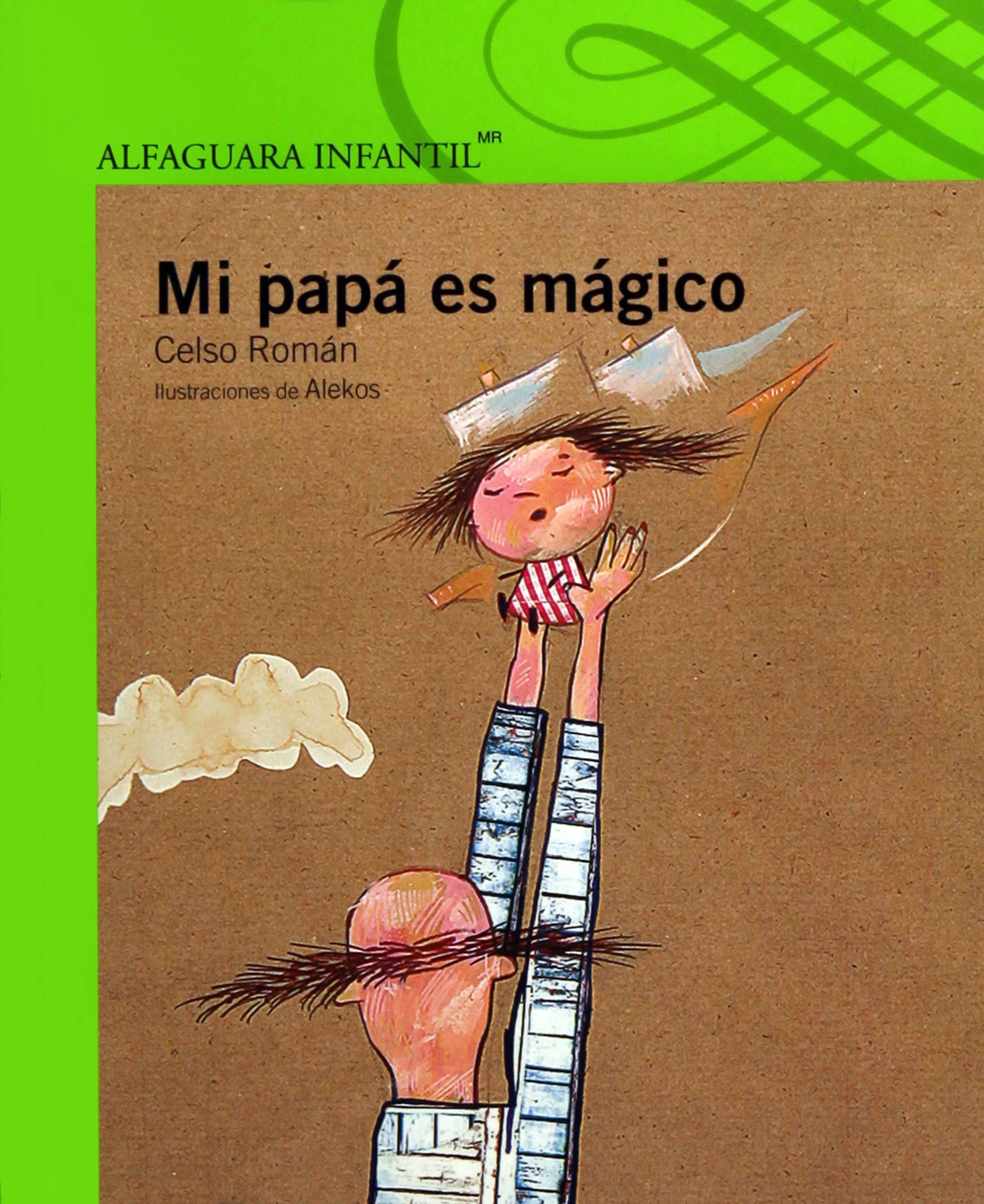 MI PAPA ES MAGICO (Spanish)
