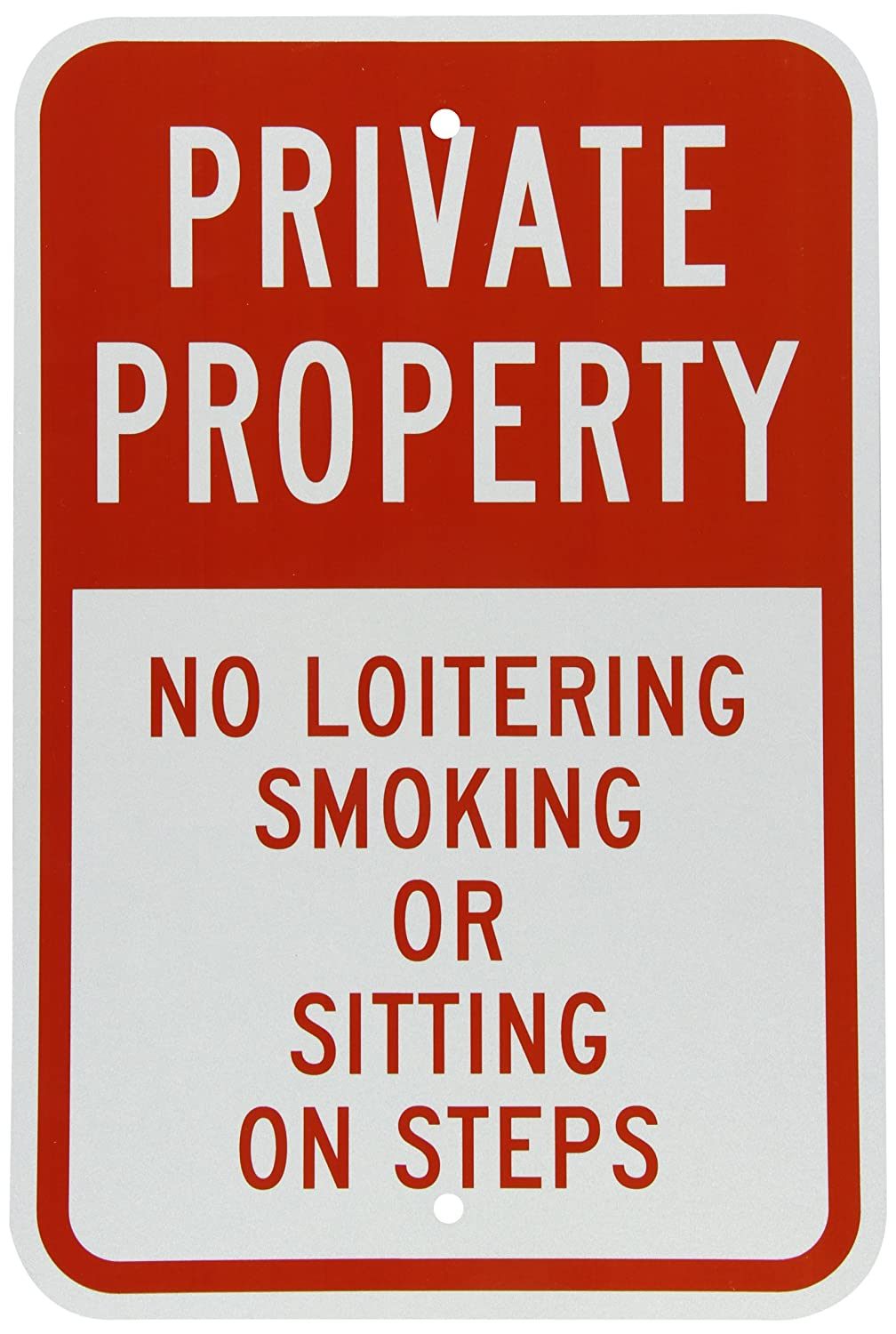 "SmartSign 3M Engineer Grade Reflective Sign, Legend ""No Loitering Smoking or Sitting on Steps"", 18"" high x 12"" wide, Red on White"