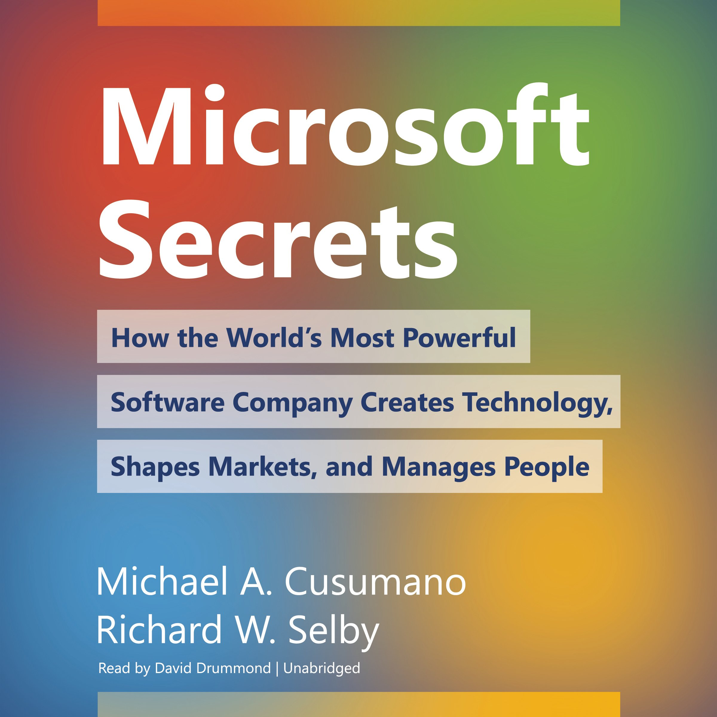 Read Online Microsoft Secrets: How the World's Most Powerful Software Company Creates Technology, Shapes Markets, and Manages People ebook
