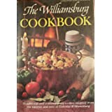 THE WILLIAMSBURG (Cook Book) COOKBOOK - Traditional and Contemporary Recipes