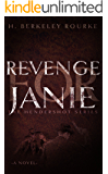 Revenge for Janie (The Hendershot Series Book 3)