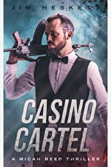 Casino Cartel: A Thriller (Micah Reed Book 2) Kindle Edition