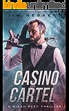 Casino Cartel: A Crime Thriller (Micah Reed Book 2)