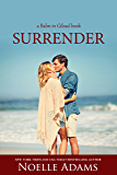 Surrender (Balm in Gilead Book 2)