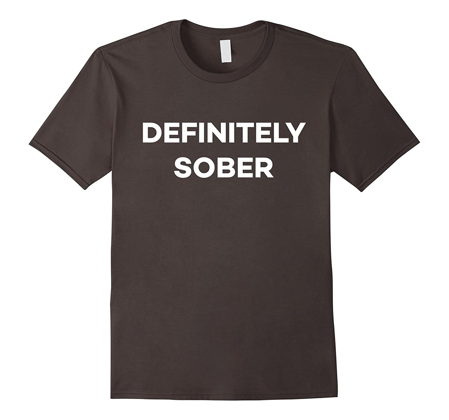 Definitely Sober Party Festival Rave Funny T-shirt-TJ