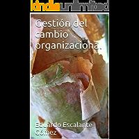 Gestión del cambio organizacional