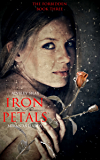 Iron Petals (The Forbidden Book 3)