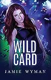 Wild Card (Etudes in C# Book 1)