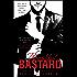 Beautiful Bastard (The Beautiful Series Book 1)