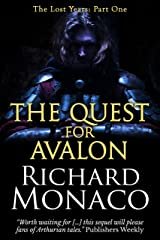 Lost Years: The Quest for Avalon (The Lost Years Book 1) Kindle Edition