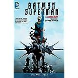 Batman/Superman (2013-2016) Vol. 1: Cross World