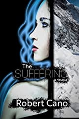 The Suffering: A Novella of Soul of Sorrows Kindle Edition