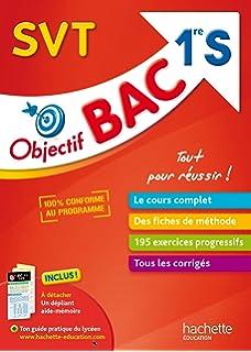 Objectif Bac - SVT 1ère S (Objectif Bac monomatières)