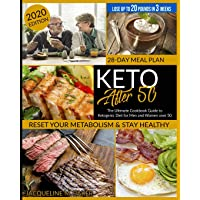 Keto After 50: The Ultimate Cookbook Guide to Ketogenic Diet for Men and Women Over 50 | Reset your Metabolism & Stay Healthy | 28-Day Meal Plan