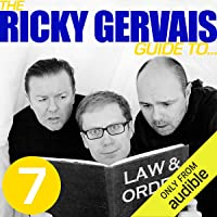 The Ricky Gervais Guide to.LAW AND ORDER
