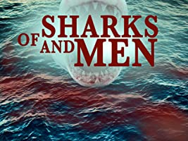 Of Sharks and Men: Season 1