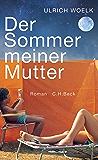 Der Sommer meiner Mutter (German Edition)