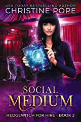 Social Medium (Hedgewitch for Hire Book 2) Kindle Edition
