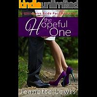 The Hopeful One (Jeanette's Billionaire Bride Pact Romance Book 6)