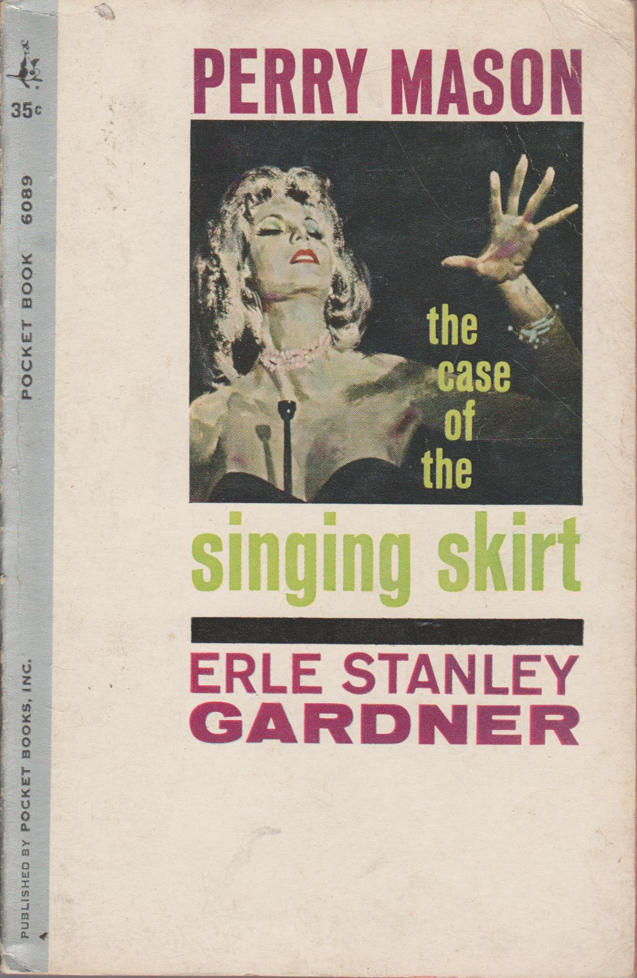 The Case of the Singing Skirt, Gardner, Erle Stanley