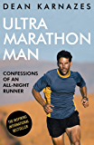 Ultramarathon Man: Confessions of an All-Night Runner (English Edition)