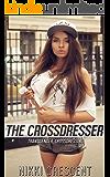 THE CROSSDRESSER (Transgender, Crossdressing)