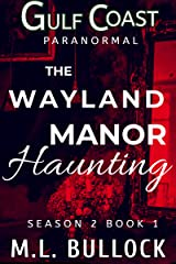 The Wayland Manor Haunting Kindle Edition