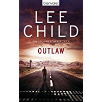 Outlaw: Ein Jack-Reacher-Roman (German Edition)