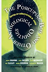 The Porcupine Boy and Other Anthological Oddities Kindle Edition