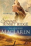 Summer on Sunset Ridge (Forever Freedom Series)