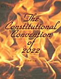 The Constitutional Convention of 2022