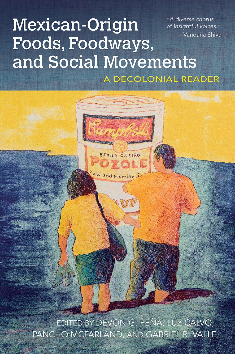 Mexican-Origin Foods, Foodways, and Social Movements : Decolonial Perspectives pdf epub