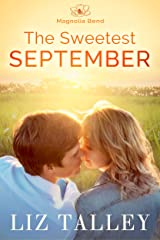 The Sweetest September (Home in Magnolia Bend Book 1) Kindle Edition