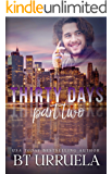 Thirty Days: Part Two (A SwipeDate Novella)