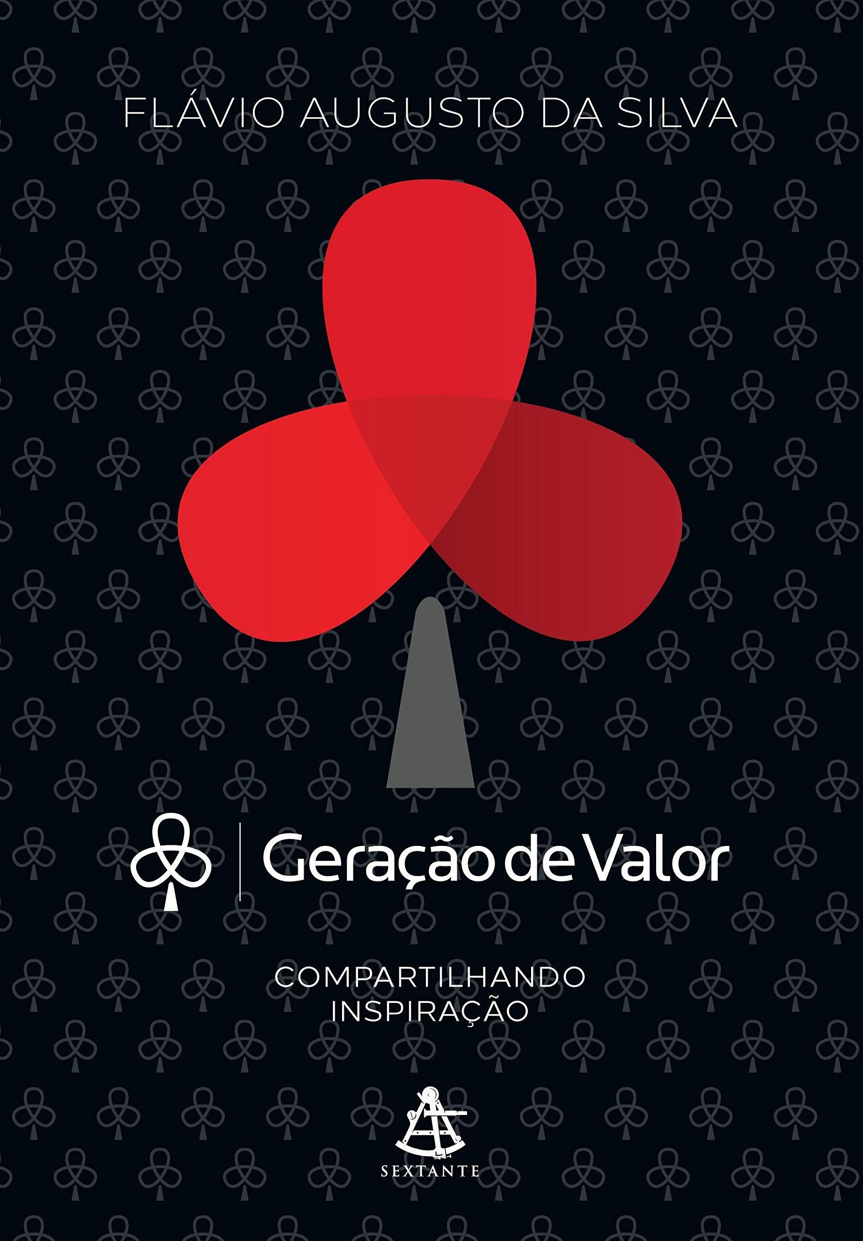 Geração de Valor, de Flavio Augusto - Livros na Amazon.com.br