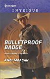 Bulletproof Badge (Texas Rangers: Elite Troop Book 1)