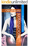 Iluminación1: Otro futuro