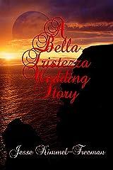 A Bella Tristezza Wedding Story (Bella Vampires Series) Kindle Edition