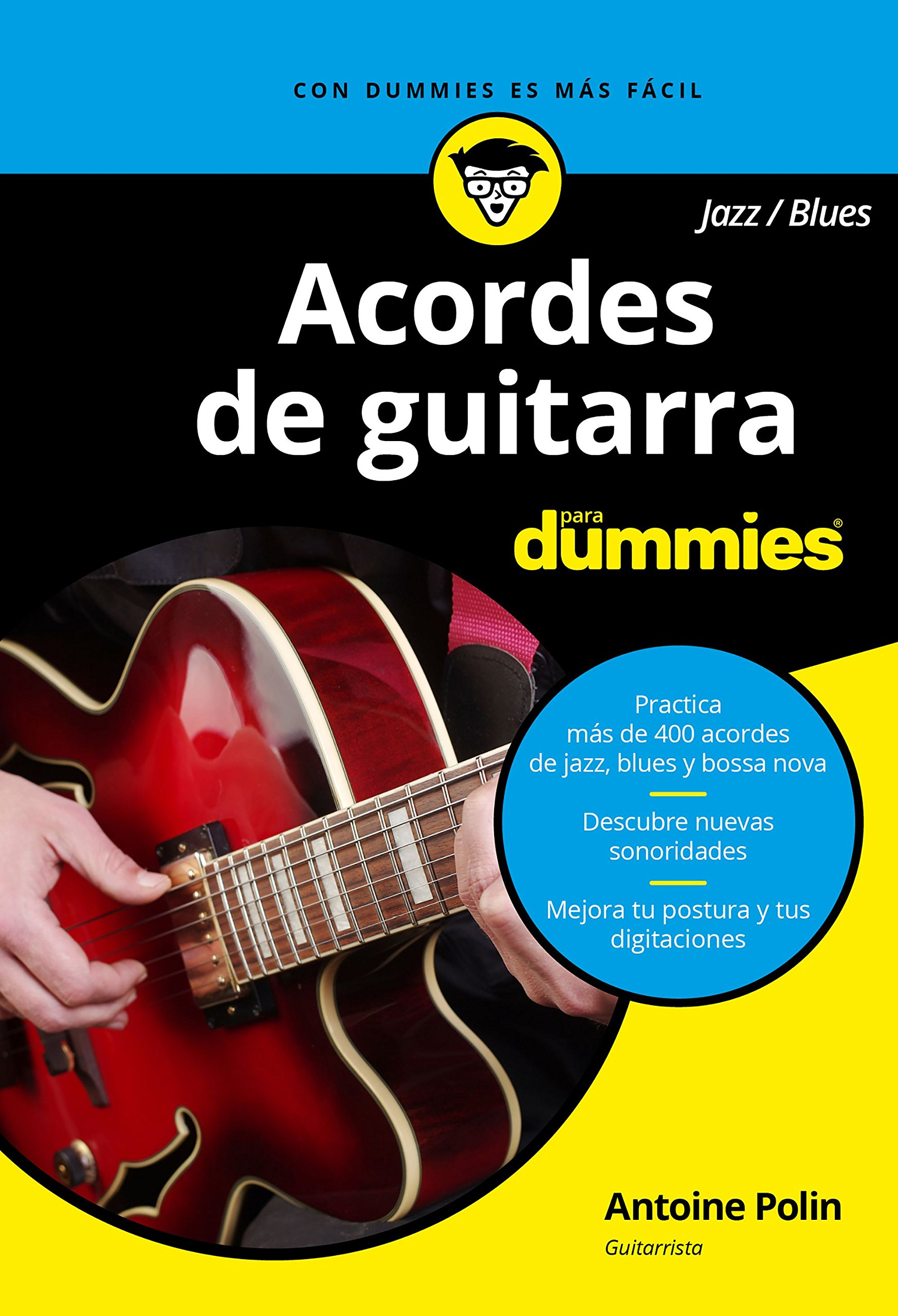 Acordes de guitarra blues/jazz para Dummies: Amazon.es: Antoine Polin, Pilar Recuero Gil: Libros