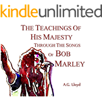 The Teachings of His Majesty Through the Songs of Bob Marley book cover