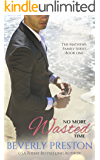 No More Wasted Time (The Mathews Family Book 1)